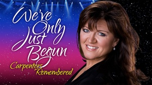 Stoneham Theatre: We've Only Just Begun: The Carpenters Remembered at Stoneham Theatre