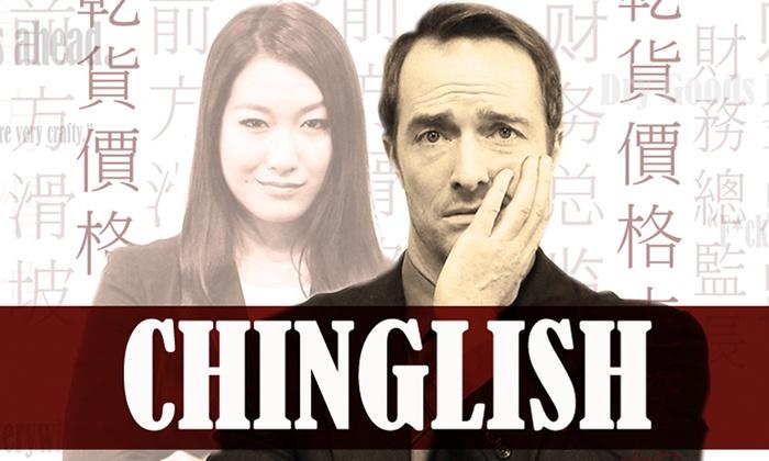 Chinglish at David Henry Hwang Theater