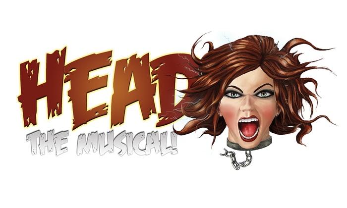 Tenth Avenue Arts Center - Central San Diego: Head: The Musical at Tenth Avenue Arts Center