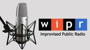 ImprovBoston: WIPR: Improvised Public Radio at ImprovBoston