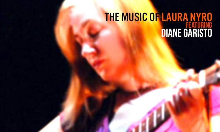 Cafe Wha? - Downtown Manhattan: The Music of Laura Nyro Featuring Diane Garisto at Cafe Wha?