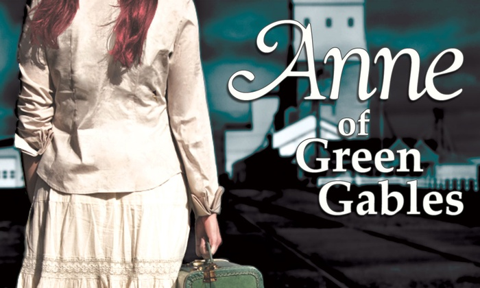 Chance Theater - Anaheim Hills: Anne of Green Gables at Chance Theater