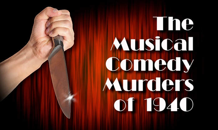 The Musical Comedy Murders of 1940 at Theatre West