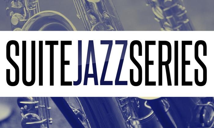 Suite Food Lounge - Downtown Atlanta: Suite Jazz Series at Suite Food Lounge