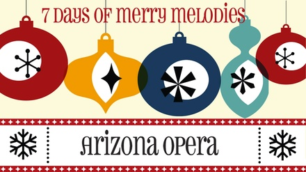 Arizona Opera: Holiday Favorites from Screen to Stage at Phoenix Theatre - Hormel Black Box Theatre