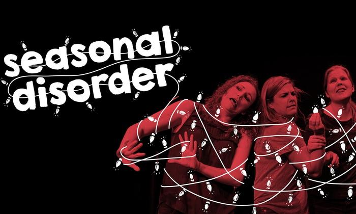 DC Arts Center - Adams Morgan: Seasonal Disorder at DC Arts Center