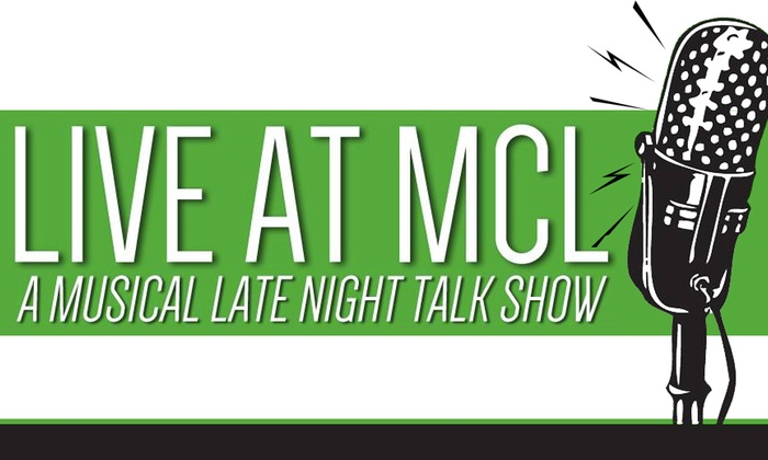 MCL Chicago - Lakeview: Live at MCL at MCL Chicago