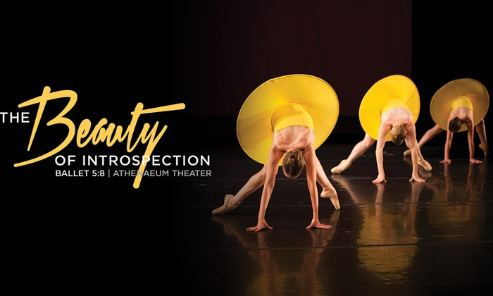 Athenaeum Theatre - Chicago: Ballet 5:8: The Beauty of Introspection at Athenaeum Theatre