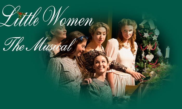 Pace Center  - Parker: Little Women: The Musical at Pace Center