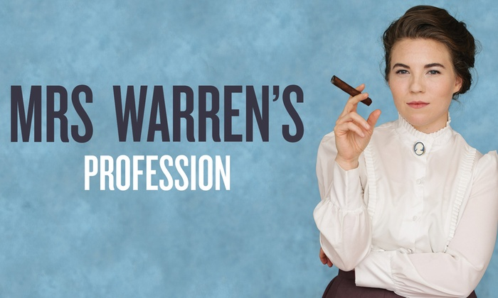 Center Theatre - Lower Queen Anne: Mrs. Warren's Profession at Center Theatre