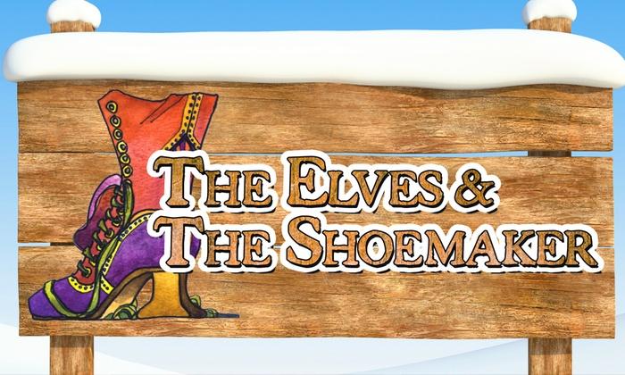 Everett Performing Arts Center - Bayside: The Elves and the Shoemaker at Everett Performing Arts Center