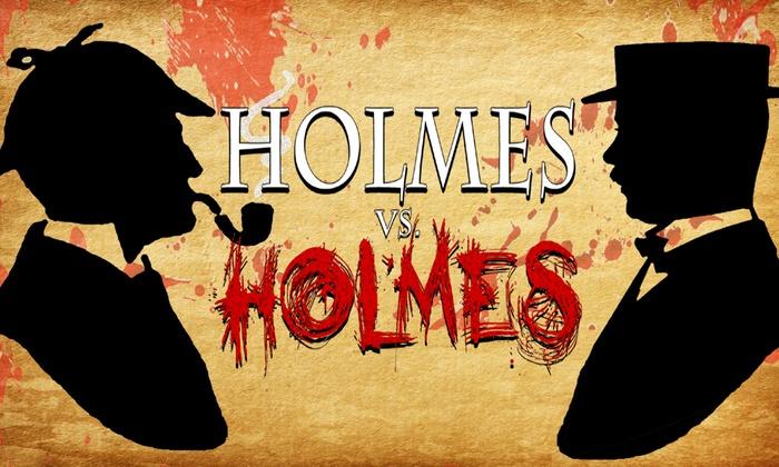 Heartland Studio - Far North Side: Holmes vs. Holmes at Heartland Studio