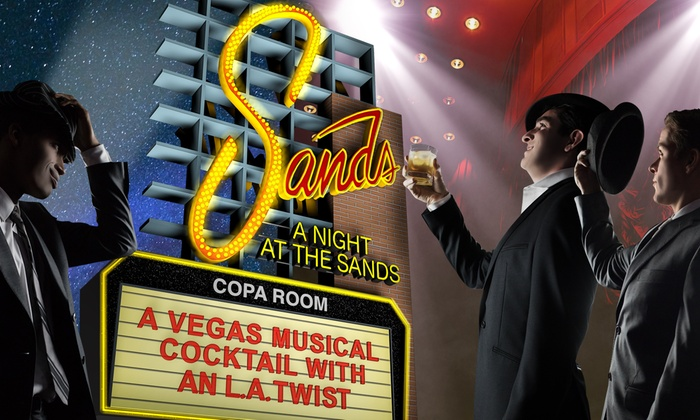 The Sayers Club - Hollywood: A Night at the Sands: A Vegas-Style Musical at The Sayers Club