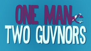 Vintage Theatre: One Man, Two Guvnors at Vintage Theatre