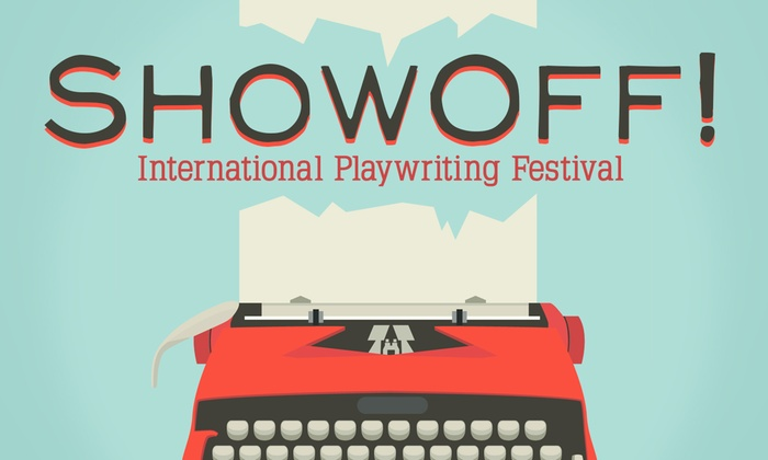 Camino Real Playhouse - Little Hollywood: ShowOff! International Playwriting Festival at Camino Real Playhouse