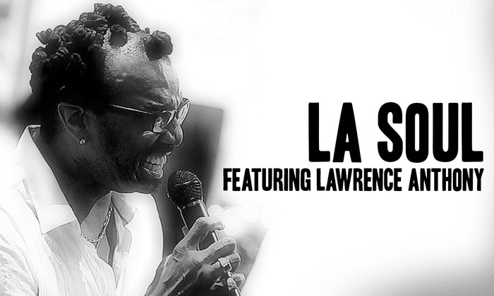 Cafe Wha? - Downtown Manhattan: LA Soul With Lawrence Anthony at Cafe Wha?