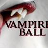 Vampire's Ball - Saturday July 1, 2017 / 7:00pm
