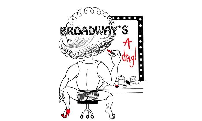 Feinstein's/54 Below - Clinton: Broadway Is a Drag: Celebrating Drag Queens for BC/EFA at Feinstein's/54 Below