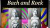 "Hutchins Consort: ""Bach and Rock"" - Friday, Jan 10, 2020 / 8:00pm"
