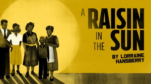 """Seattle Rep - Bagley Wright Theatre: """"A Raisin in the Sun"""""""