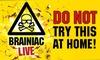 Tickets to see Brainiac Live