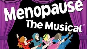 Cary Memorial Hall: Menopause The Musical at Cary Memorial Hall