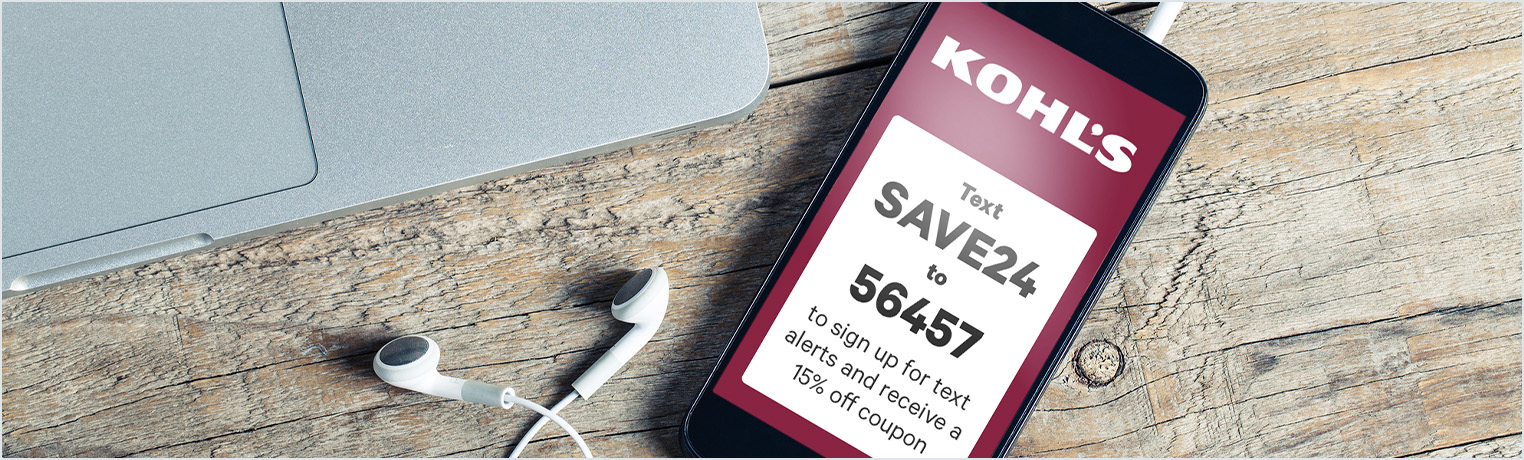 Sign up for Email and Text Coupons at Kohl's