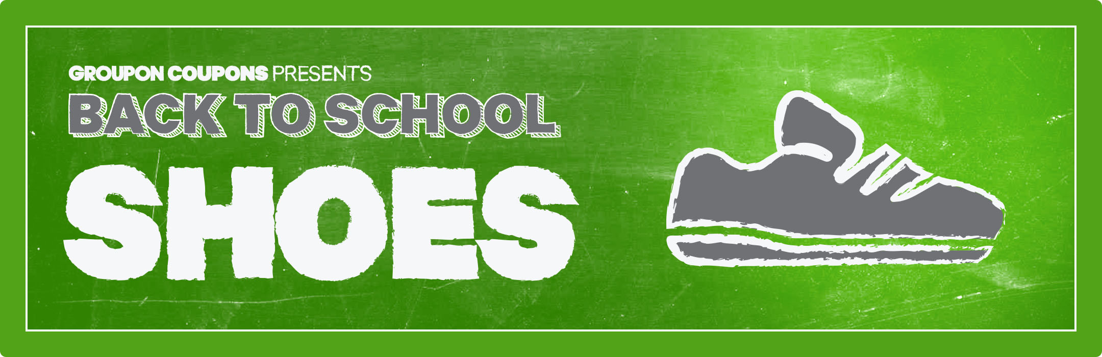 Back to School Savings on Shoes, Groupon Coupons