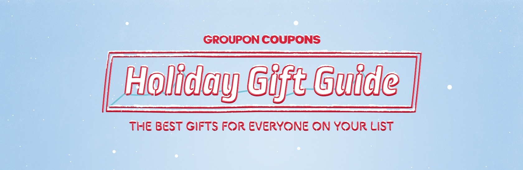 Groupon Coupons Holiday Gift Guide