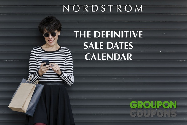 The Nordstrom Sale Calendar Groupon Coupons