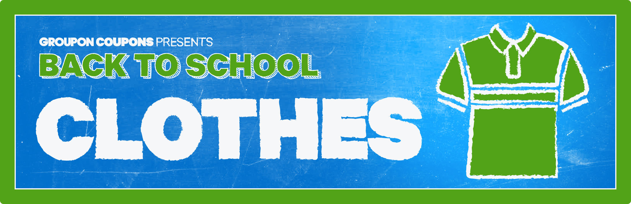 Back to School Clothing Sales & Savings Groupon Coupons