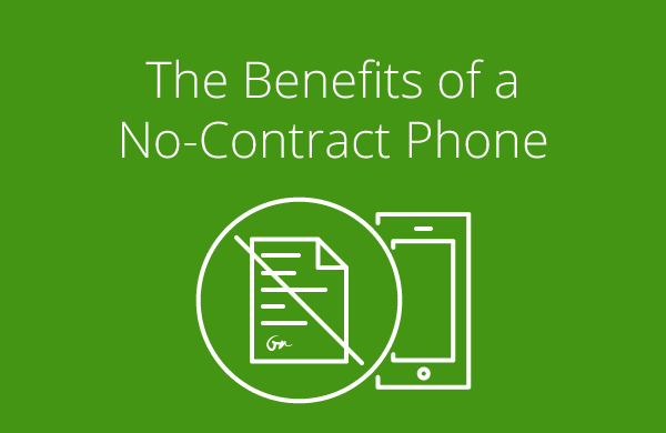 benefits of a no contract phone