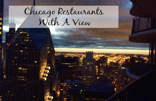 The Best Chicago Restaurants With A View