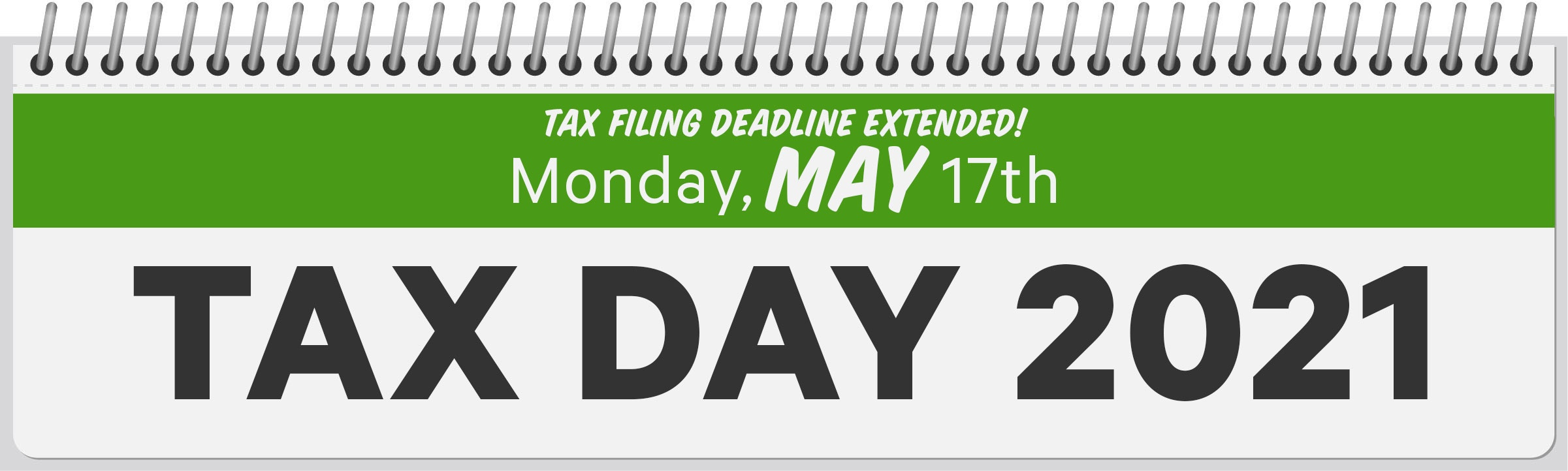 2021 Tax Deadline is Monday, May 17