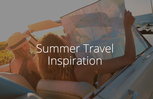 Summer Travel Inspiration