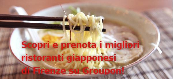ristoranti giapponesi a Firenze con Groupon