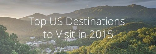 Best Vacation Spots in the US 2015