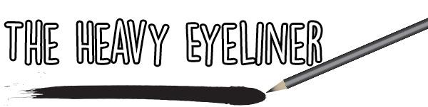 heavy eyeliner