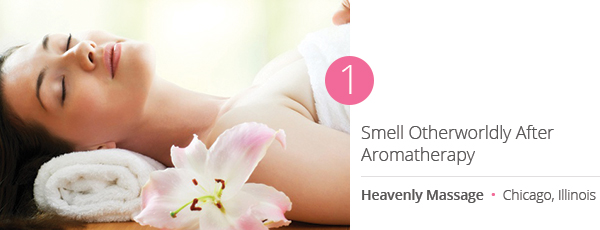 Smell Otherworldly After Aromatherapy at Heavenly Massage