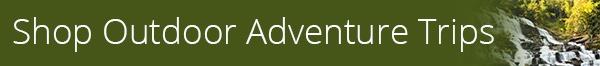 Outdoor and Adventure Getaways banner