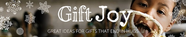 Gift Joy: Holiday 2014