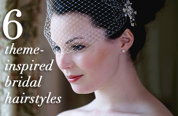 Six Ways to Match Your Bridal Hair to Your Wedding Theme