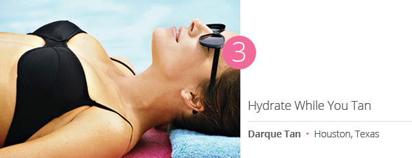 Hydrate While You Tan at Darque Tan