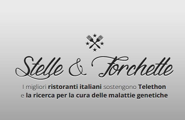 Stelle e Forchette... e vai a cena nei migliori ristoranti stellati con Groupon e Telethon!