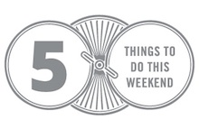 Five Things to Do This Weekend: November 22–24