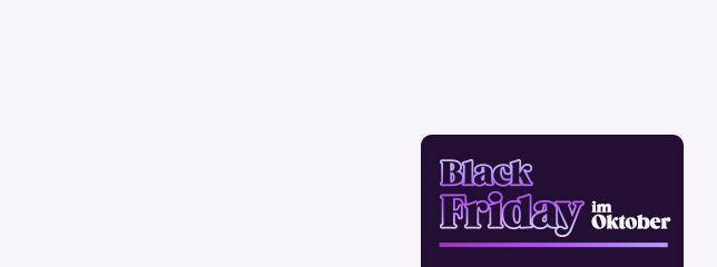 Black Friday im Oktober