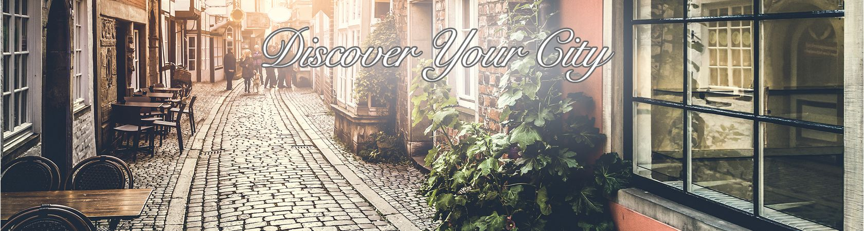 It's Time For You To Discover Your City!