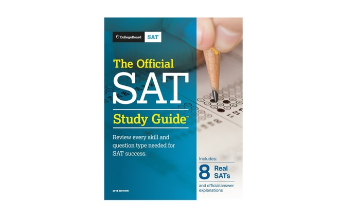 The Official SAT Study Guide, 2018 Edition Official Study Guide