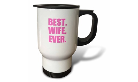 Travel Mug Best Wife Ever - pink text anniversary valentines day gift for her