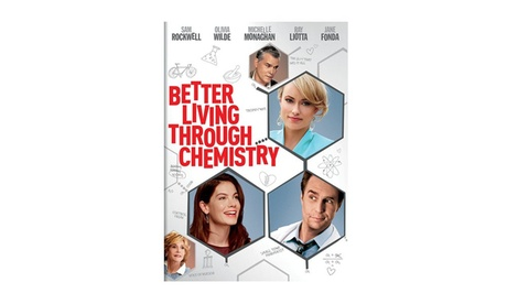 Better Living Through Chemistry 12cd9d43-b16b-41c5-9eda-c33f1d50bb43